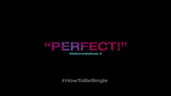 How to Be Single - Alternate Trailer 30