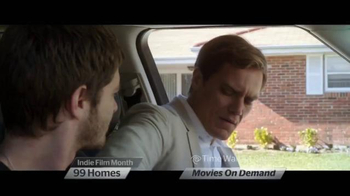 Time Warner Cable On Demand TV Spot, '99 Homes and Tumbledown' - Thumbnail 2