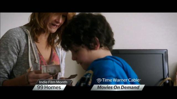Time Warner Cable On Demand TV Spot, '99 Homes and Tumbledown' - Thumbnail 4