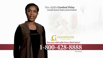 Goldwater Law Firm TV Spot, 'Cerebral Palsy, Brain Damage or Birth Injury' - Thumbnail 1