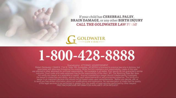 Goldwater Law Firm TV Spot, 'Cerebral Palsy, Brain Damage or Birth Injury' - Thumbnail 5