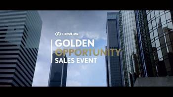 Lexus Golden Opportunity Sales Event TV Spot, 'Customer Cash' - Thumbnail 1