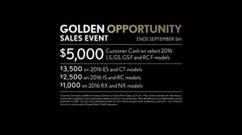Lexus Golden Opportunity Sales Event TV Spot, 'Customer Cash' - Thumbnail 8