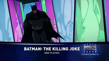 DIRECTV Cinema TV Spot, 'Batman: The Killing Joke'