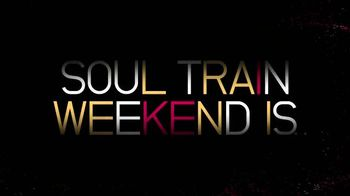 2016 Soul Train Weekend TV Spot, 'Exclusive Access' - 101 commercial airings