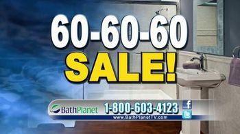 Bath Planet 60-60-60 Sale TV Spot, 'It's Time'