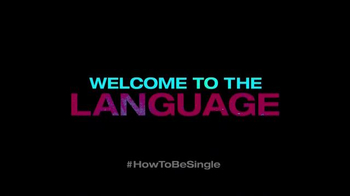 How to Be Single - Alternate Trailer 9