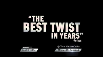 Time Warner Cable On Demand TV Spot, 'Don't Breathe' - Thumbnail 7