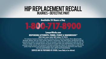 Ferrer, Poirot and Wansbrough TV Spot, 'Hip Replacement Recall' - Thumbnail 4