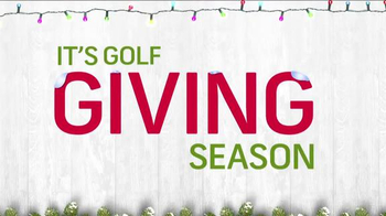 Golf Channel Shop TV Spot, 'The Golf Giving Season' - Thumbnail 1