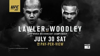 Pay-Per-View TV Spot, 'UFC 201: Lawler vs. Woodley - Power' - 49 commercial airings