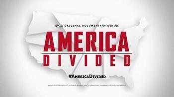 EPIX TV Spot, 'America Divided'