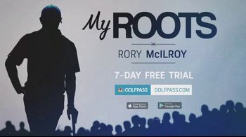 GolfPass TV Spot, 'My Roots' Featuring Rory McIlroy - 91 commercial airings