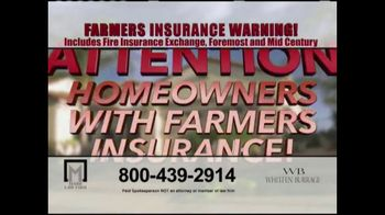 Marr Law Firm TV Spot, 'Farmers Insurance Warning' - Thumbnail 2