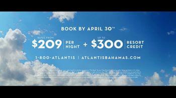 Atlantis TV Spot, 'True Bohemian Spirit' - Thumbnail 10