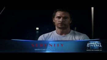 DIRECTV Cinema TV Spot, 'Serenity' - Thumbnail 2