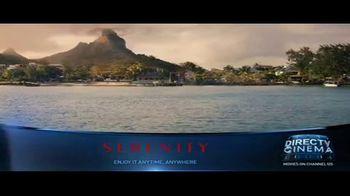 DIRECTV Cinema TV Spot, 'Serenity' - Thumbnail 5