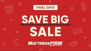 Mattress Firm Save Big Sale TV Spot, 'Final Days' - Thumbnail 2