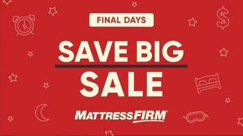 Mattress Firm Save Big Sale TV Spot, 'Final Days'