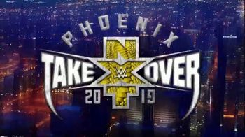 WWE Network TV Spot, '2019 NXT TakeOver: Phoenix' - Thumbnail 3