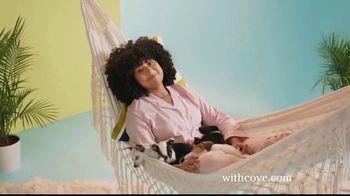 Cove TV Spot, 'Better Days'