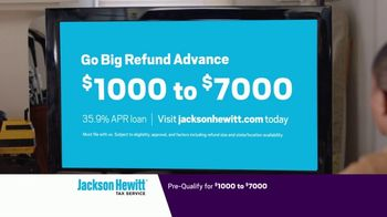 Jackson Hewitt Tax Service Go Big Refund Advance TV Spot, 'ERA Pre-Qual $7K B' - Thumbnail 4