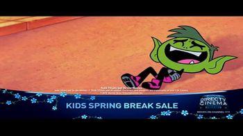 DIRECTV Cinema Kids Spring Break Sale TV Spot, 'The Movies Kids Want' - Thumbnail 7