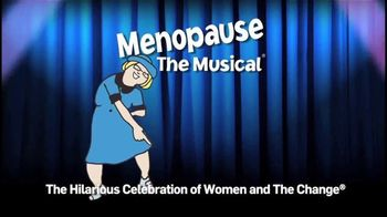 Menopause: The Musical TV Spot, 'Women Need This' - Thumbnail 1