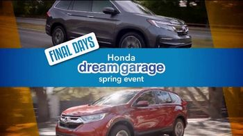 Honda Dream Garage Spring Event TV Spot, 'Final Days' [T2] - Thumbnail 1