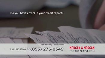 Morgan and Morgan Law Firm TV Spot, 'Credit Report Errors' - Thumbnail 2