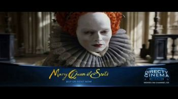 DIRECTV Cinema TV Spot, \'Mary Queen of Scots\'