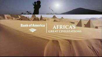 Bank of America TV Spot, 'PBS: Africa's Great Civilizations' - 28 commercial airings