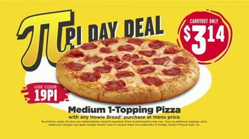 Hungry Howie's TV Spot, 'Pi Day Deals' Song by Montell Jordan - Thumbnail 5