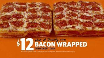 Little Caesars Bacon Wrapped DEEP!DEEP! Dish Pizza TV Spot, 'Gift Wrap' - Thumbnail 5