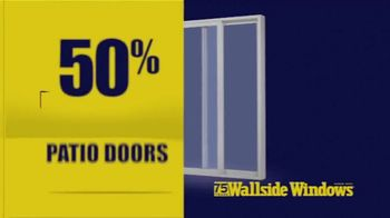 Wallside Windows Off-Season Sale TV Spot, 'Windows and Patio Doors' - Thumbnail 5