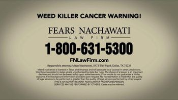 Fears Nachawati TV Spot, 'Roundup Lawsuit' - Thumbnail 7