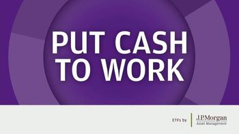JPMorgan Chase & Co. Asset Management TV Spot, \'Put Cash to Work\'
