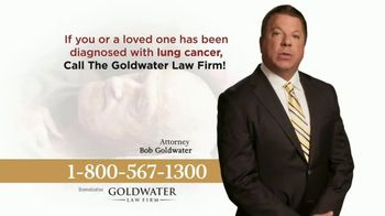 Goldwater Law Firm TV Spot, 'Lung Cancer Victims'
