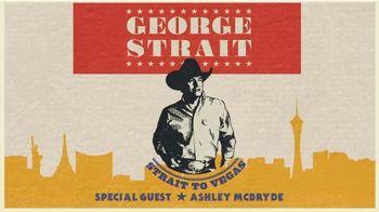 George Strait Strait to Vegas TV Spot, '2019 Las Vegas: T-Mobile Arena' - Thumbnail 1