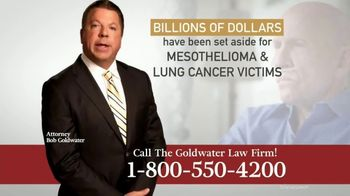 Goldwater Law Firm TV Spot, 'Mesothelioma and Lung Cancer'