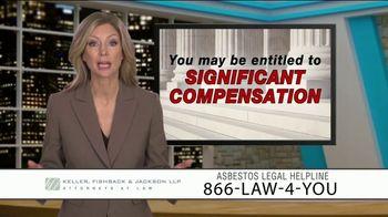 Keller, Fishback & Jackson TV Spot, 'Asbestos Legal Helpline'