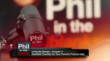 Phil in the Blanks TV Spot, 'Living by Design: Chapter 4' - Thumbnail 2