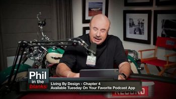 Phil in the Blanks TV Spot, 'Living by Design: Chapter 4' - Thumbnail 4
