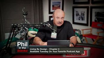 Phil in the Blanks TV Spot, 'Living by Design: Chapter 4' - Thumbnail 6