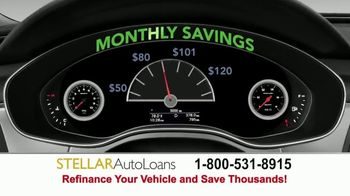 Stellar Auto Loans TV Spot, 'Refinance and Save Thousands' - Thumbnail 1