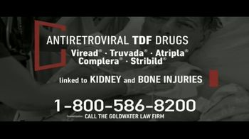 Goldwater Law Firm TV Spot, 'TDF Drugs'