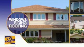 1-800-HANSONS Spring Fix-Up Sale TV Spot, 'Windows, Siding and Roofing' - Thumbnail 6