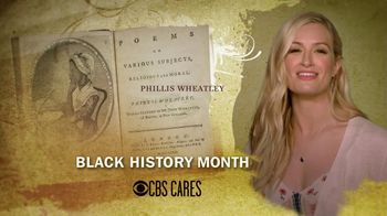 CBS Cares TV Spot, 'Black History Month: Phillis Wheatley' Featuring Beth Behrs - 2 commercial airings
