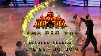 Millennium Dancesport Championships TV Spot, '2019 Under the Big Top' - Thumbnail 6