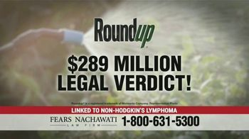 Fears Nachawati TV Spot, 'Roundup Weed Killer'